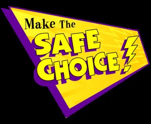 Make the Safe Choice Game